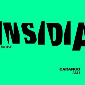 Am I | Carango
