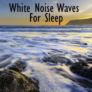 White Noise Waves For Sleep | White Noise Therapy