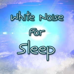 White Noise For Sleep | White Noise Therapy
