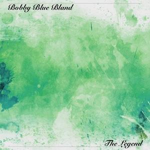 The Legend | Bobby Blue Bland
