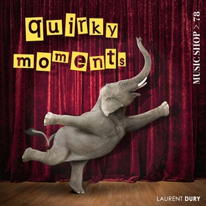 Quirky Moments | Laurent Dury