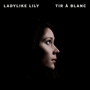 Tir à blanc   Ladylike Lily