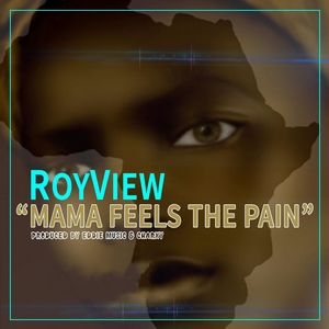 Mama Feels the Pain | Roy View
