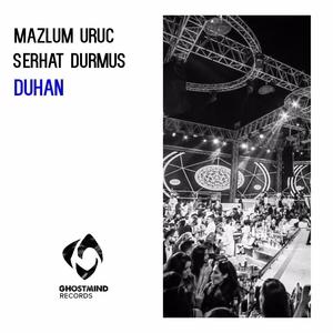 Duhan | Mazlum Uruç