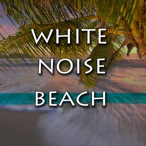 White Noise Beach | White Noise Meditation