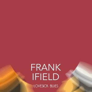 Lovesick Blues | Frank Ifield