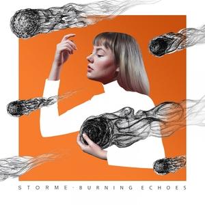Burning Echoes | Storme