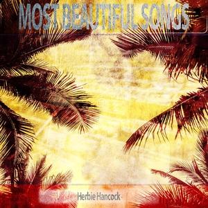 Most Beautiful Songs | Herbie Hancock