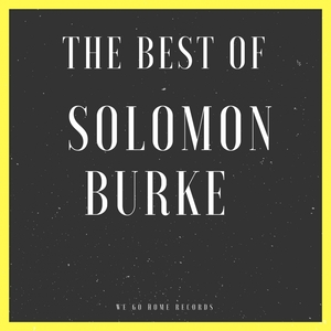 The Best Of Solomon Burke | Solomon Burke
