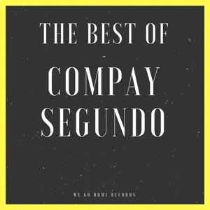 The Best Of Compay Segundo | Compay Segundo