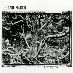 Growing Old | Grand March