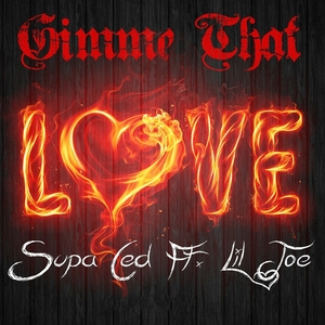 Gimme That Love | Supa Ced