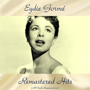Remastered Hits | Eydie Gormé