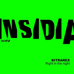 Right in the Night | Bitrarex