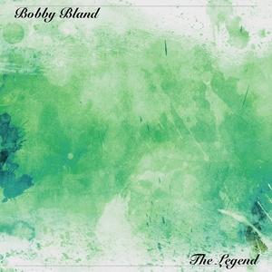 The Legend | Bobby Bland