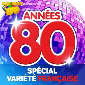 Années 80 : special variété française | Jesse Garon