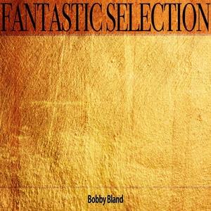 Fantastic Selection | Bobby Bland