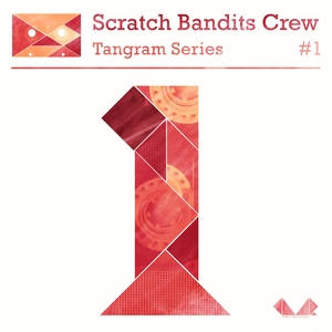 Tangram Series, Vol. 1 | Scratch Bandits Crew