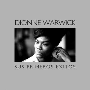 Sus Primeros Éxitos | Dionne Warwick