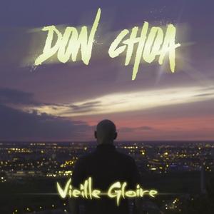 Vieille gloire | Don Choa
