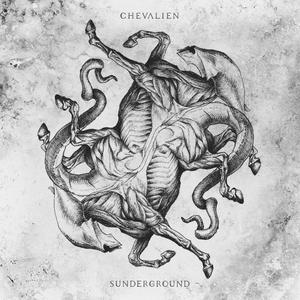 Sunderground | Chevalien