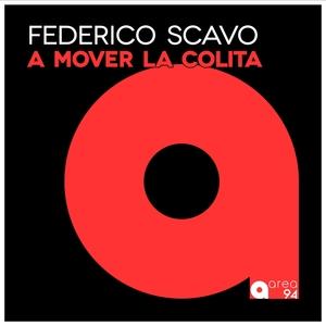A Mover la Colita | Federico Scavo