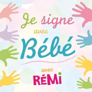 Je signe avec bébé | Rémi Guichard