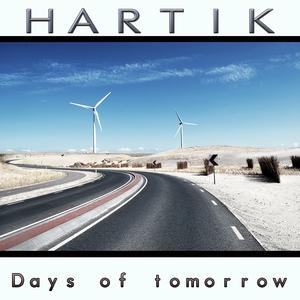 Days of Tomorrow | Hartik