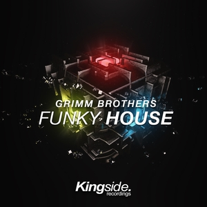 Funky House | Grimm Brothers