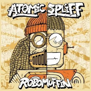 Robomuffin | Atomic Spliff