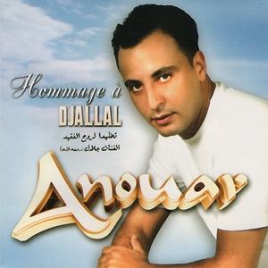 Hommage à Djalal   Cheb Anouar