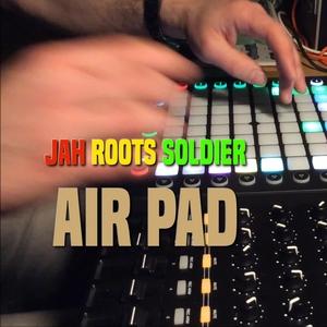 Air Pad | Jah Roots Soldier