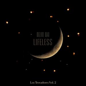 Lifeless | Melvin War