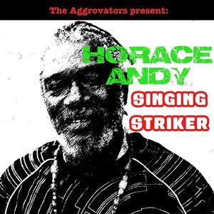 Singing Striker | Horace Andy