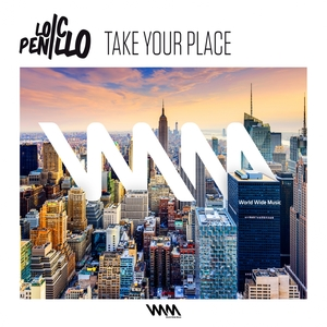 Take Your Place - EP | Loic Penillo