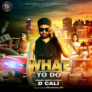 What To Do | D Cali