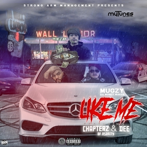 Like Me - Single | Mugzy Da Money Maker