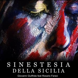 Sinestesia della Sicilia | Giovanni Giuffrida