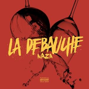 La débauche | Naza