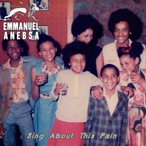 Sing About This Pain | Emmanuel Anebsa