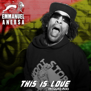 This is love | Emmanuel Anebsa