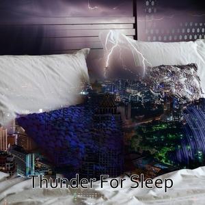 Thunder For Sleep | Thunderstorms