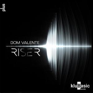 Riser | Dom Valente