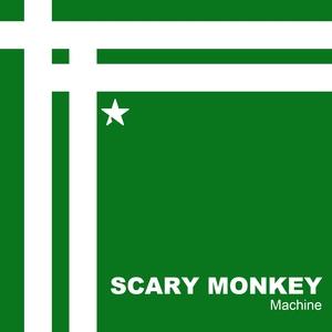 Machine | Scary Monkey