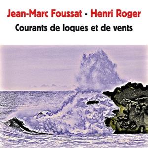 Courants de loques et de vents | Henri Roger