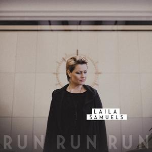 Run Run Run | Laila Samuels