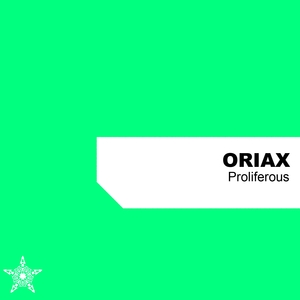 Proliferous | Oriax