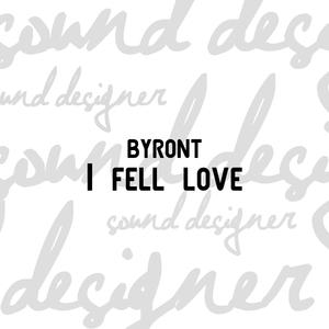 I fell love   Byront