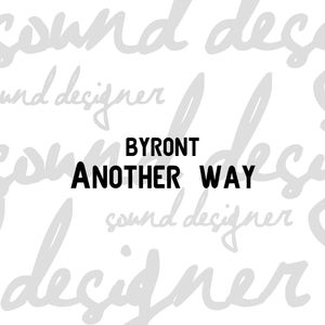 Another way | Byront