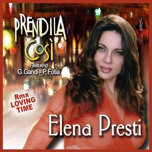 Prendila cosi' | Elena Presti